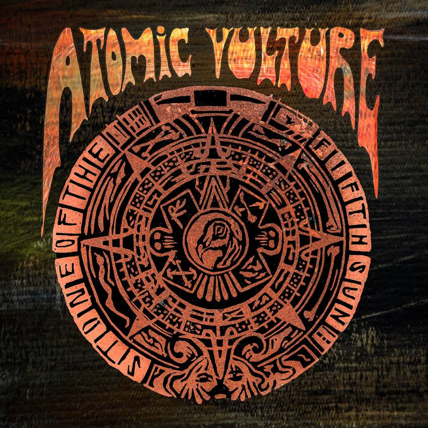 """ATOMIC VULTURE.- """"Stone of the fifthsun"""""""