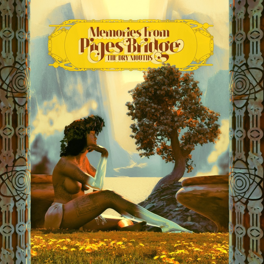 Portada - The Dry Mouths - Memories From Pines Bridge