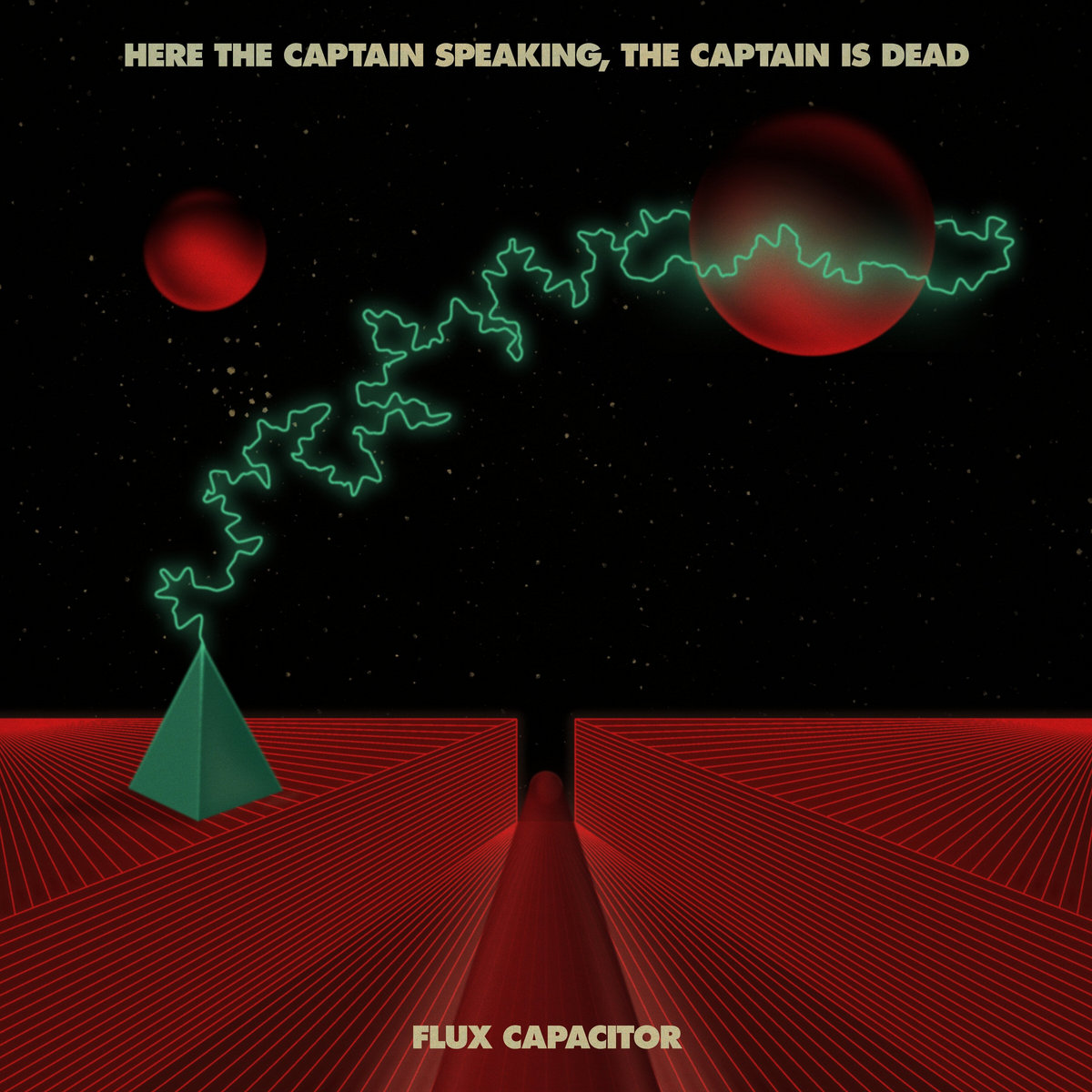 Reseña: HERE THE CAPTAIN SPEAKING, THE CAPTAIN IS DEAD.- 'Flux Capacitor'