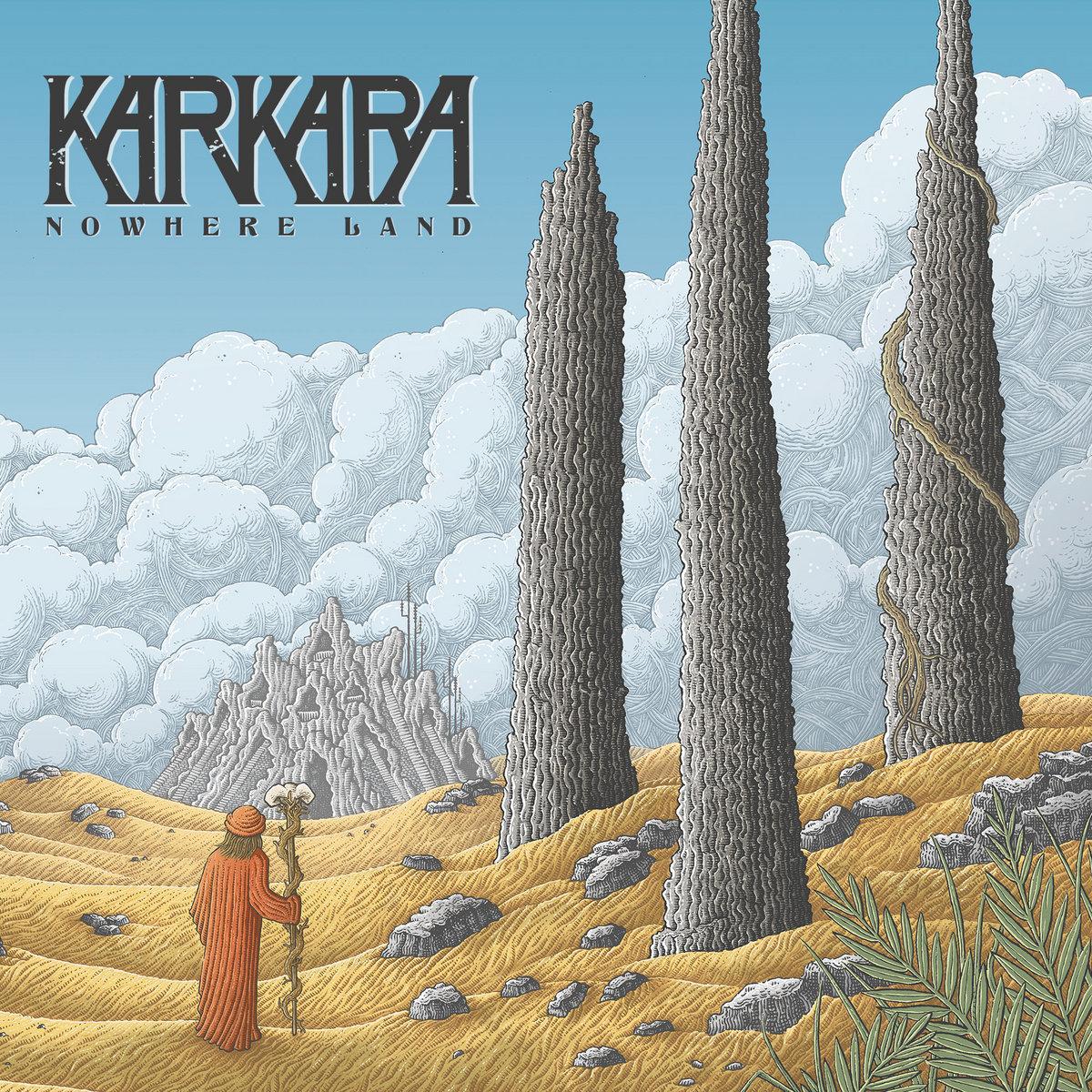 Reseña: KARKARA.- 'NowhereLand'
