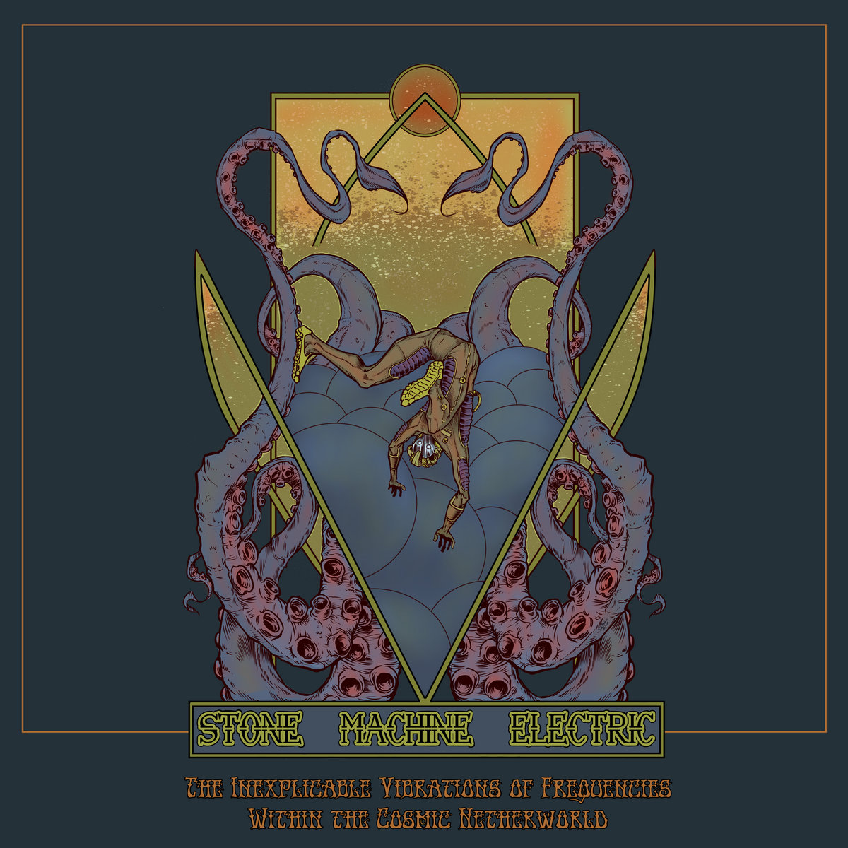 Reseña: STONE MACHINE ELECTRIC.- 'The Inexplicable Vibrations of Frequencies Within the Cosmic Netherworld'