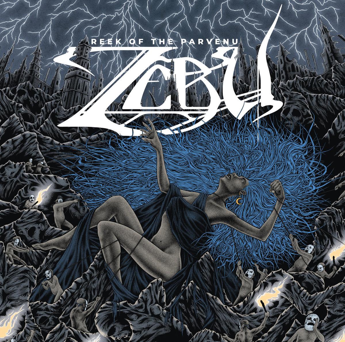 Reseña: ZEBU.- 'Reek of theParvenu'