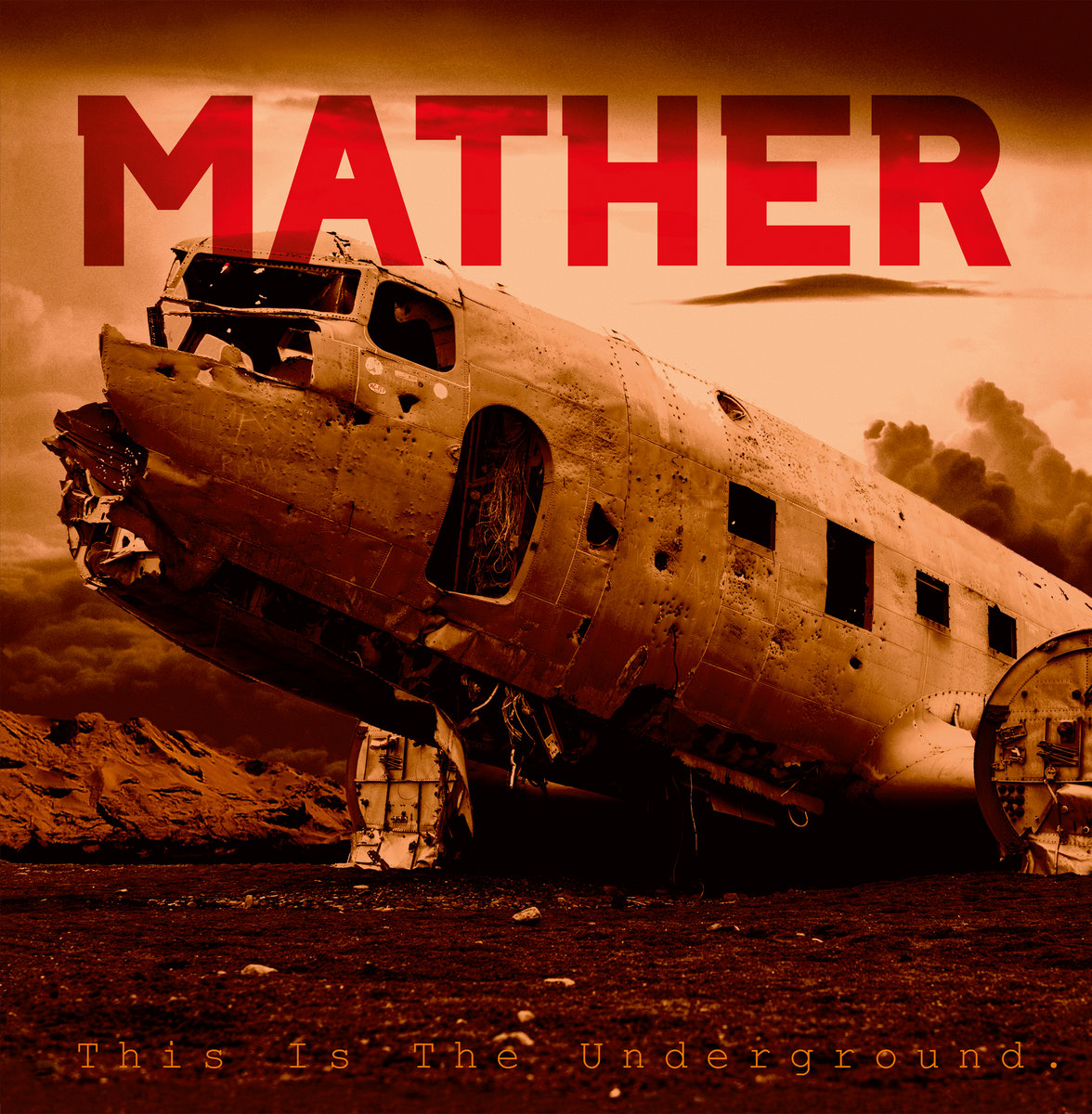 Reseña: MATHER.- 'This is the underground'