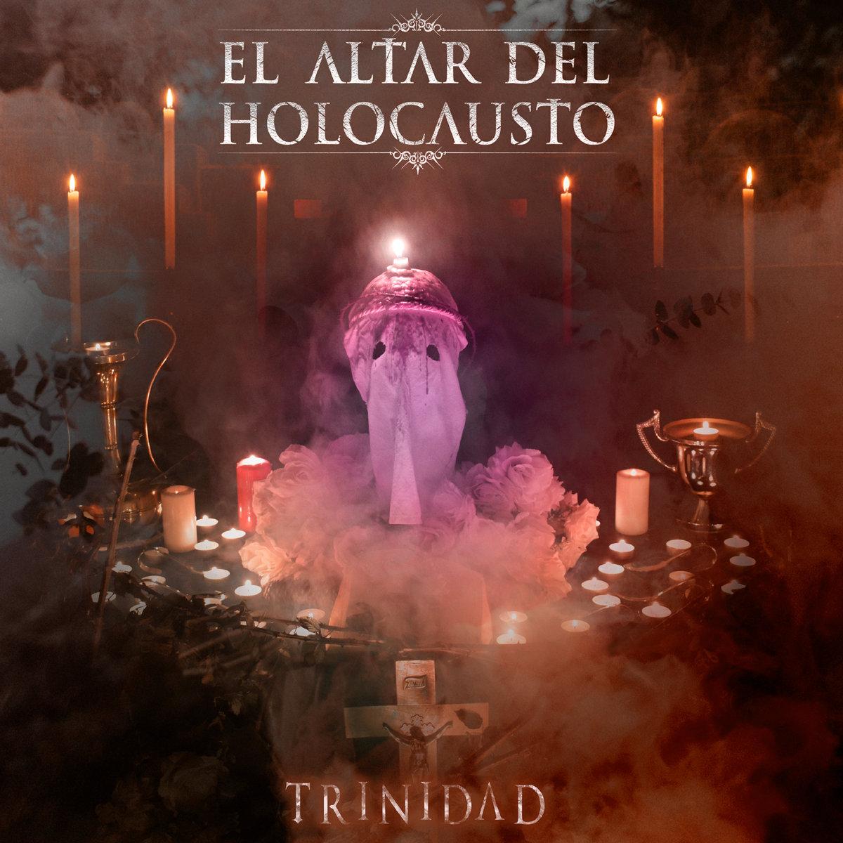 Reseña: EL ALTAR DEL HOLOCAUSTO.- 'Trinidad'
