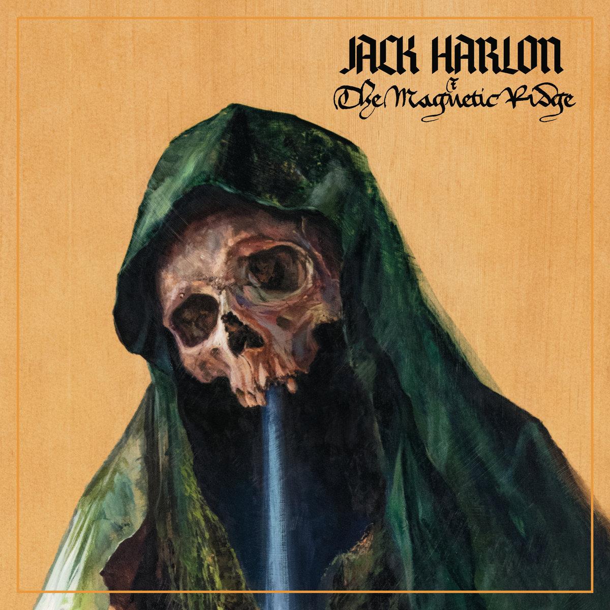 Reseña: JACK HARLON & THE DEAD CROWS.- 'The MagneticRidge'