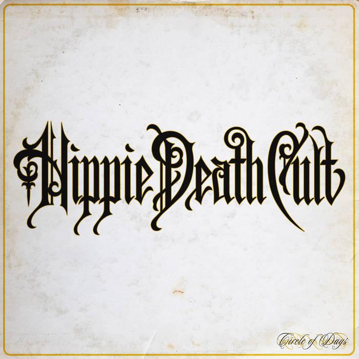 Reseña: HIPPIE DEATH CULT.- 'Circle ofdays'