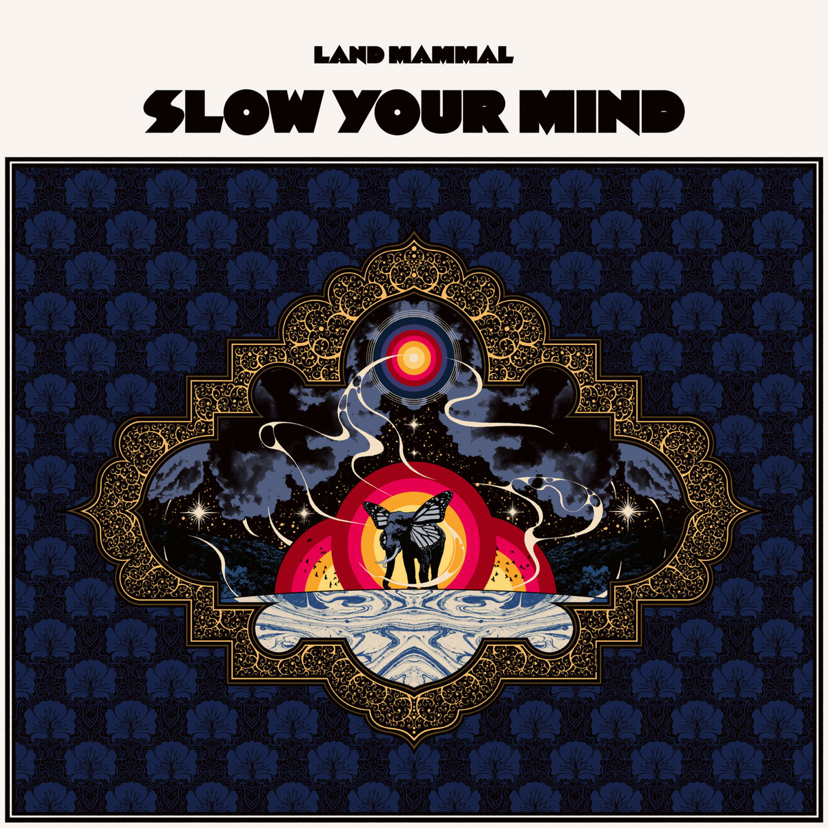 Reseña: LAND MAMMAL.- 'Slow yourmind'